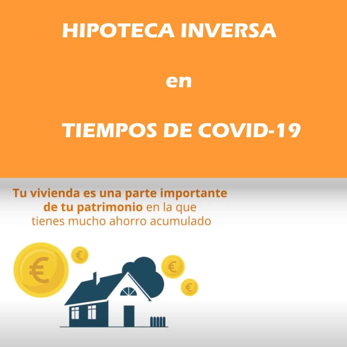 Hipoteca inversa tiempos de covid